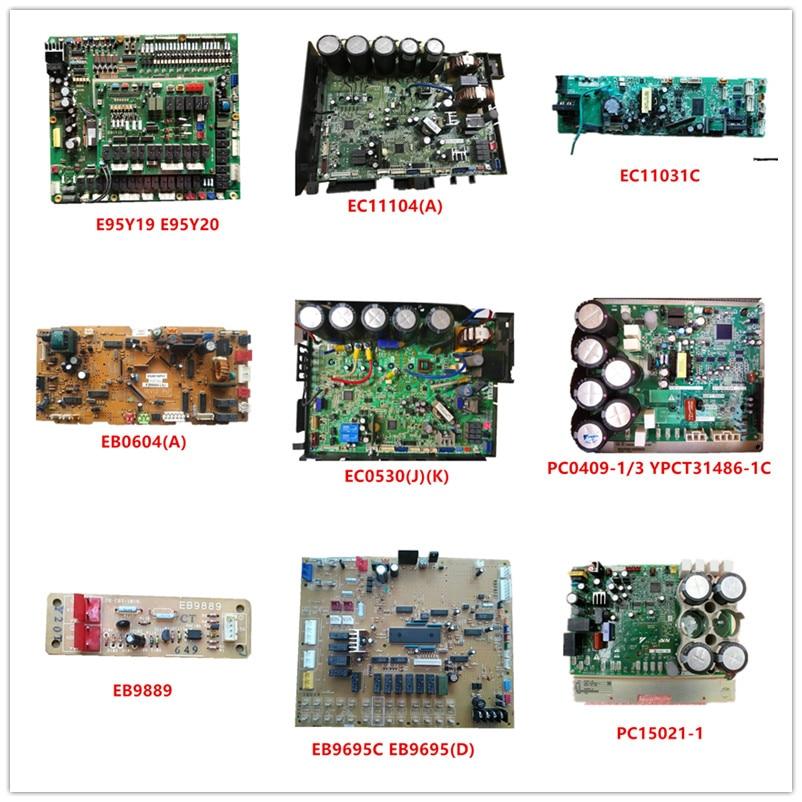 EC11104(A)| EC11031C| EB0604(A)| EC0530(J)(K)| PC0409-1 YPCT31486-1C| EB9889| EB9695C EB9695(D)| PC15021-1 Used