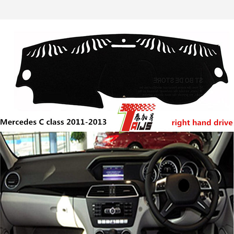 TAIJS Hot Selling RIGHT hand drive car dashboard cover for Meredes-benz C class 2011-2013 lucifugal pad for Meredes-benz