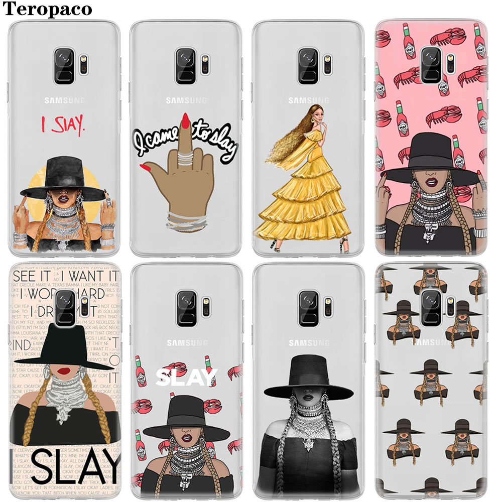 Beyonce I SLAY Pop Music Soft Case For Samsung Galaxy S6 S7 Edge S8 S9 Plus A3 A5 A7 J3 J5 J7 2016 2017 J2 Prime A6 A8 2018 Plus