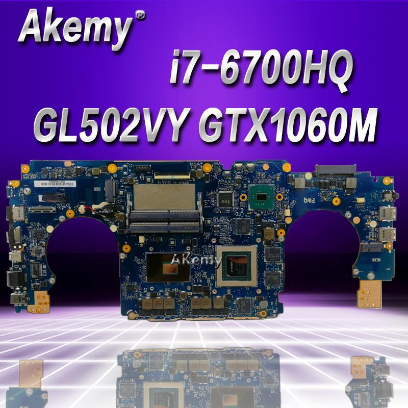Akemy i7 6700HQ GL502VY материнской GTX980M/4 ГБ для ASUS GL502 GL502V GL502VY материнская плата для ноутбука материнской Тесты 100% OK