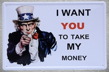1 piece I want you to make my money USA Motivation Tin Plate Sign wall Room man cave Decoration Art Dropshipping Poster metal