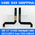 Genuine New 593-1604-B 923-0441 for Macbook Air 13 inch A1466 Trackpad TouchPad Ribbon Flex Cable 2013 2014 2015 Year