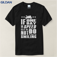 Make Custom T Shirts Short Crew Neck Motorcycling Quote If Speed Kills Me Printed Mens Tee