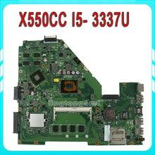 for ASUS X550CC R510CC DDR3 Laptop Motherboard GT 720M 2GB I5-3337U CPU HM76 X550CC REV:2.0 PN:60NB00WA 100% Tested