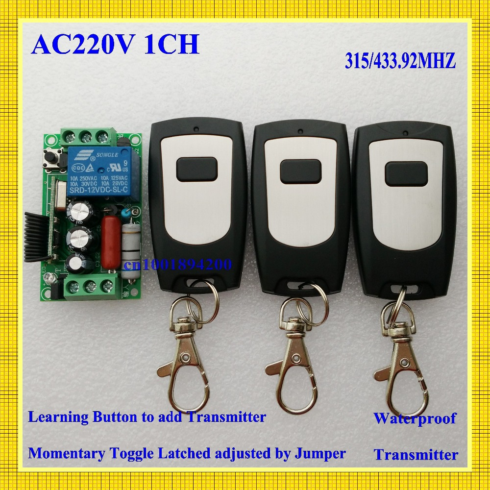 AC 220V Remote Control Switch 1 CH 10A Relay Receiver 3 Transmitter LED Lamp Light Remote ON OFF Wireless Switch 315/433 RX TX ac 220 v 1 ch wireless remote control switch system 4x transmitter with 2 buttons 1 x receiver light lamp ledon off 315 433mhz