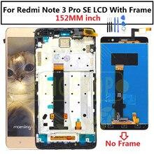 """152 มม.สำหรับ 5.5 """"Xiaomi Redmi Note 3 Pro SE จอแสดงผล LCD TOUCH Digitizer ASSEMBLY + กรอบ Redmi หมายเหตุ 3 Special Edition LCD"""