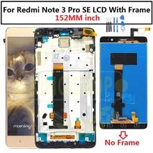 "152 mm 5.5 ""샤오미 Redmi Note 3 Pro SE LCD 디스플레이 터치 스크린 디지타이저 어셈블리 + 프레임 Redmi Note 3 Special Edition LCD"