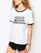 2019 Shirts Tarantion Film Fan Quentin Tarantino Written and Directed Shirt New Black Ringer Tee Women New Slogan Tumblr Tops(China)