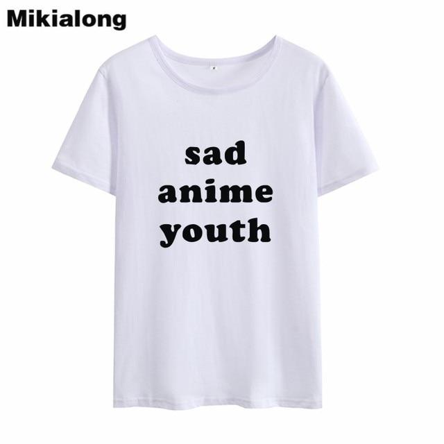 54e7f5c1 OLN 2018 SAD ANIME YOUTH T-shirt Women Tumblr Harajuku Black White Women  Tshirts Vintage O-neck T Shirts Short Feminino