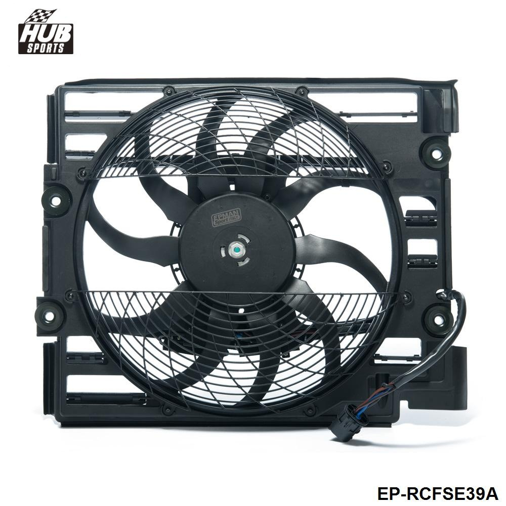 Hubsports - EPMAN New Radiator Or Condenser Cooling Fan Assembly For BMW 528i & 540i 64548380780 HU-RCFSE39A
