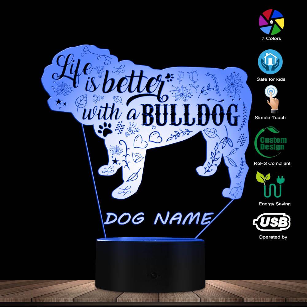 Life Is Better With A Bulldog Kid Room Sleepy Night Light With Custom Dog Name Funny Dog Quote Lighting Art Bulldog Owener Gift