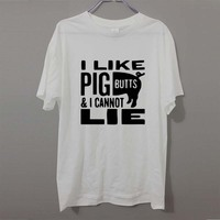 I Like Pig Butts And I Cannot Lie Funny Novelty Tshirt For Men Summer Fashion Letter T Shirt Cotton Casual T-Shirt