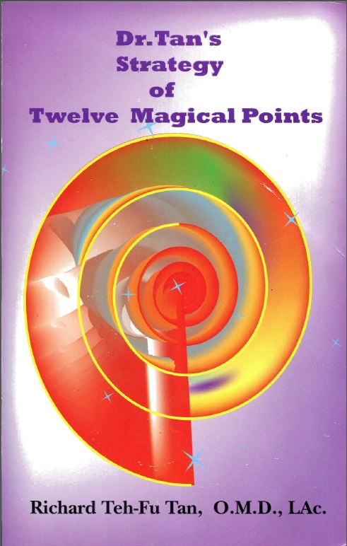 Electronic version Acupuncture needles book Twelve Magical Points Dr. Tan's Strategy Twelve Magical Points цена