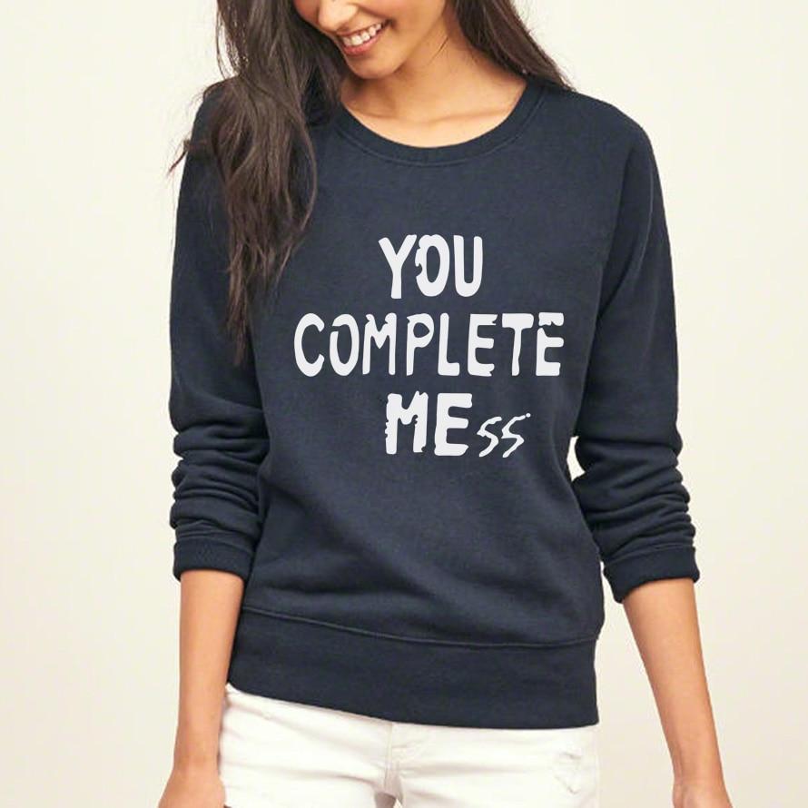 You Complete Mess 2019 autumn femme  hot sale sweatshirt women brand fleece tracksuit fashion harajuku pullover hoodies