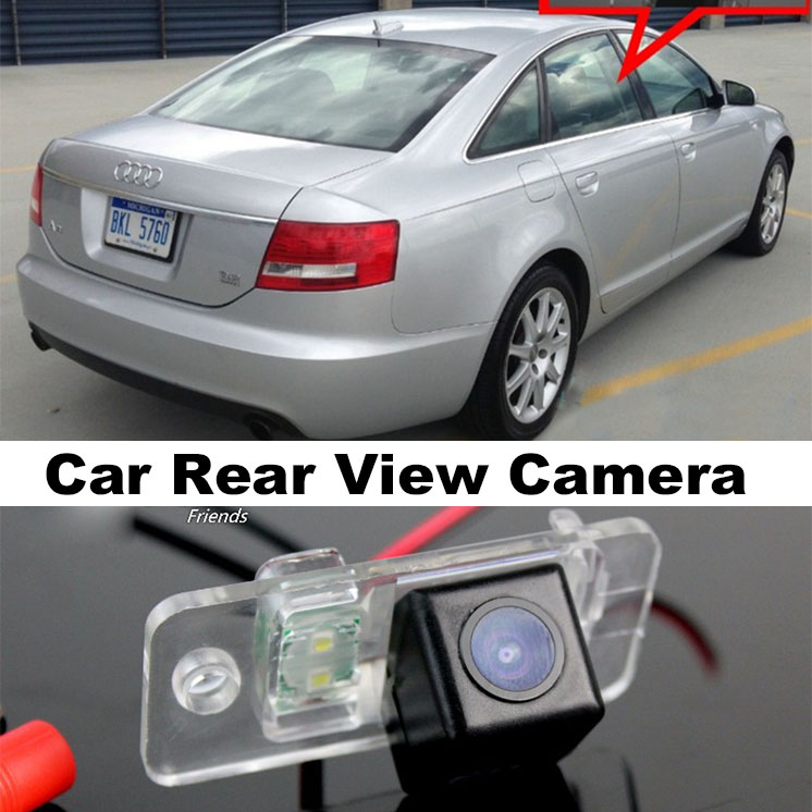 Car Camera For Audi A6 C6 RS6 2005~2009 High Quality Rear View Back Up Camera For Top Gear Friends to Use  CCD With RCA