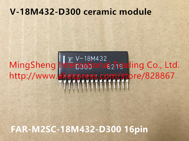 Original import V-18M432-D300 FAR-M2SC-18M432-D300 ceramic module quality assuranceOriginal import V-18M432-D300 FAR-M2SC-18M432-D300 ceramic module quality assurance