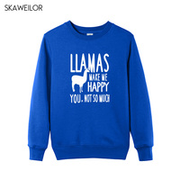 New Arrival Womens Sweatshirts Funny Llamas Make Me Happy You Not So Much Printed Hoodies For Lady Casual Long Sleeve Tops