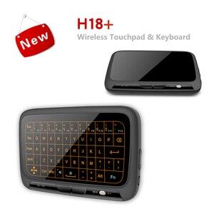Image 3 - H18 + Wireless Air Maus Mini Tastatur Full screen touch 2,4 GHz QWERTY Tastatur Touchpad mit Hintergrundbeleuchtung Funktion Für Smart TV PS3