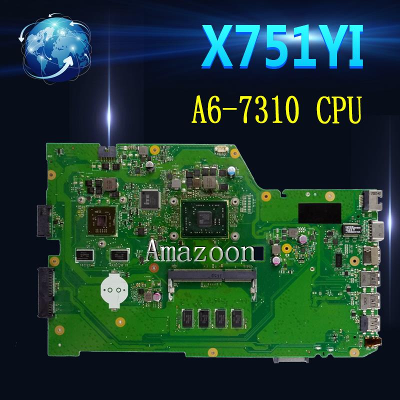X751YI Laptop motherboard For ASUS X751Y X751YI K751Y Mainboard   2GB Graphics card  4GB RAM A6-7310 CPUX751YI Laptop motherboard For ASUS X751Y X751YI K751Y Mainboard   2GB Graphics card  4GB RAM A6-7310 CPU