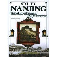 Старый Nanjing. Китайская история Английский Книга в твердом переплете. Продолжайте обучение на протяжении всей жизни, так как длинные знания б