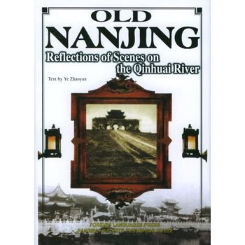 Old Nanjing. Chinese History English Book Hardcover. Keep On Lifelong Learning As Long Knowledge Is Priceless And No Border---88