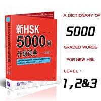 Nieuwe HSK 5000 Graded Woorden Woordenboek (Niveaus 1,2 & 3) Leren Chinese Boeken Voor Buitenlanders