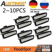 Auxting 18 W LED Trabalho Leve Bar Spot Lâmpada De Inundação luz de Condução Nevoeiro Carro Offroad LED Trabalho Light para Jeep SUV 4WD led vigas 12 V 24 V