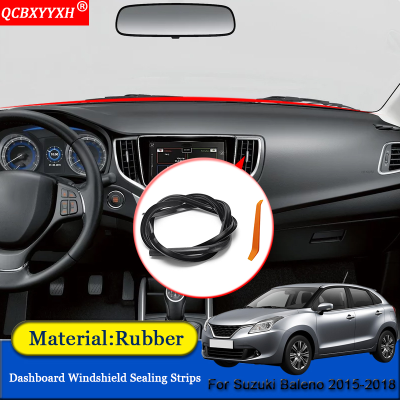 QCBXYYXH Car-styling Rubber Anti-Noise Soundproof Dustproof Car Dashboard Windshield Sealing Strips For Suzuki Baleno 2015-2018