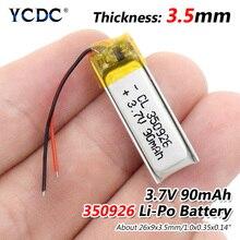 3,7 в 90 мАч 350926 литий-полимерный Li-Po литий-ионный аккумулятор Lipo ячеек для MP3 MP4 gps Bluetooth наушники Динамик