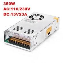 1 шт. 15 В 23A 350 Вт коммутации Питание 15 В драйвер для камеры видеонаблюдения Светодиодные ленты AC-DC 15 В 100-240VAC