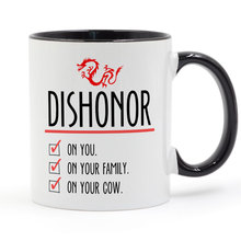 Mulan Dishonor on Your Cow Mug Coffee Milk Ceramic Cup Creative DIY Gifts Home Decor Mugs 11oz T1053
