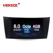 Hot selling!Android8.0 8core 4GB RAM car GPS navigation radio vedio for Mercedes/Benz/E-Class/W211/E200/E220/E300/E350 4G LTE