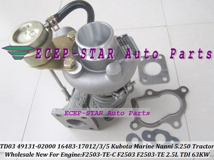 TD03-07 49131-02000 49131-02010 1648317012 1648317013 1648317015 Turbo Per  Kubota Trattori Marine Nanni 5.250 F2503 F2503-TE 2.5L 86ddcb75222b