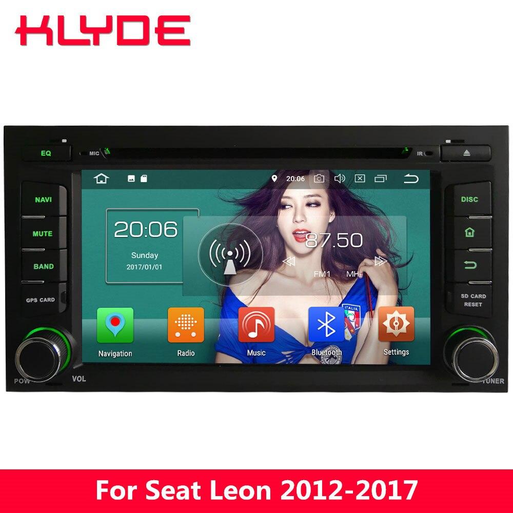 KLYDE 4g Android 8 Octa Core 4 gb RAM 32 gb ROM DVD de Voiture Lecteur Multimédia Stéréo Radio Pour seat Leon 2012 2013 2014 2015 2016 2017