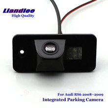 Liandlee For Audi RS6 2008~2009 Car Rear View Backup Parking Camera Rearview Reverse Camera / SONY CCD HD Integrated Nigh Vision liandlee for audi rs6 2008 2009 car rear view backup parking camera rearview reverse camera sony ccd hd integrated nigh vision