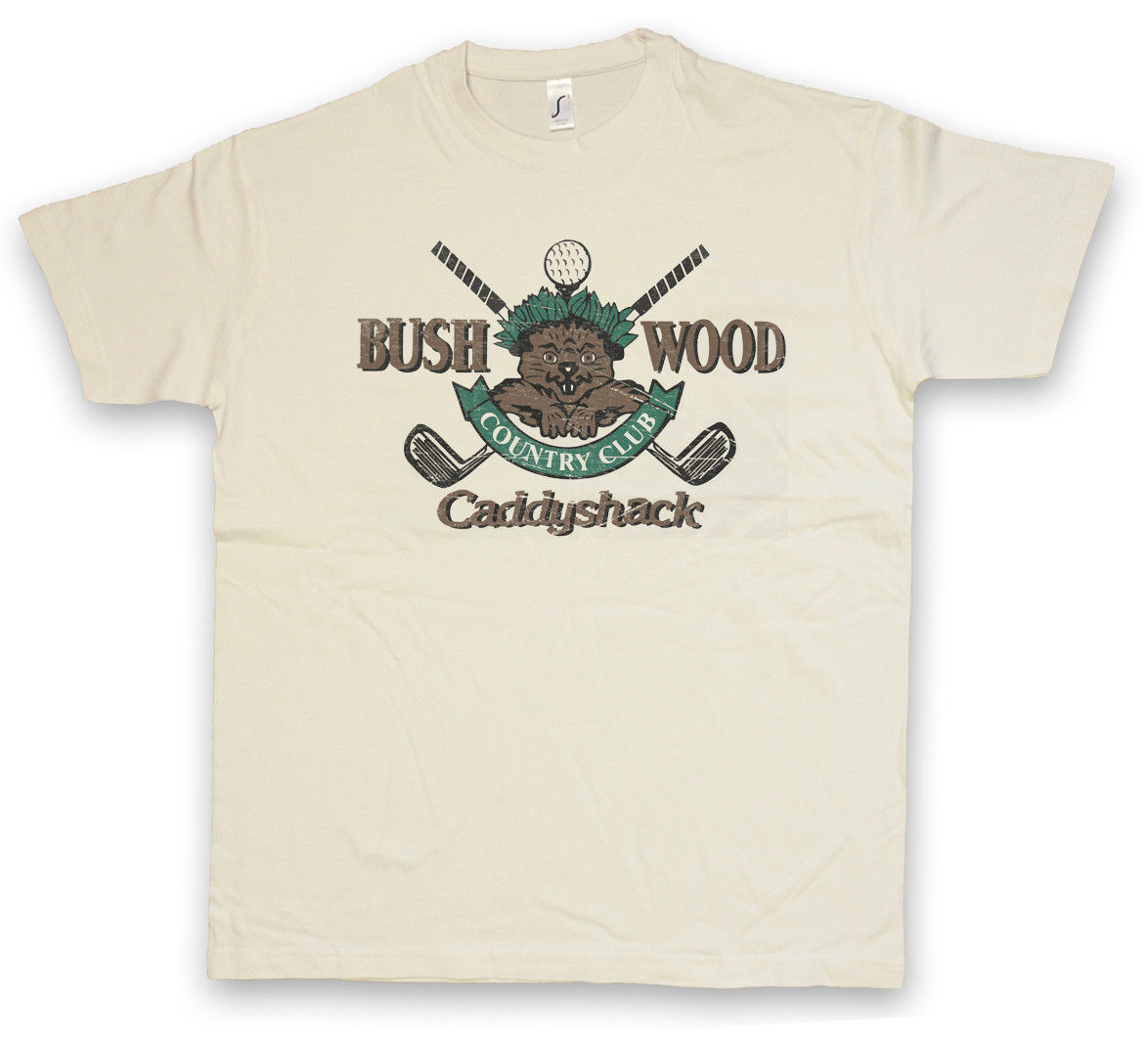 BUSHWOOD COUNTRY CLUB I T-SHIRT Caddyshack Sign Insignia Logo Company Golfed Top Quality 2018 New Brand MenS