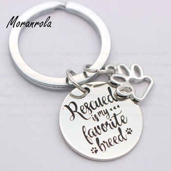 """Rescued is my Favorite Breed"" Necklace or Keychain or Charm"