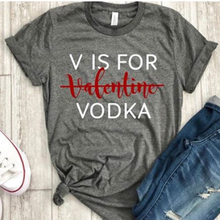Valentine Is for Vodka T Shirt Women Harajuku Woman Girls Tops Long Sleeve O-neck Aesthetic Top T-shirt