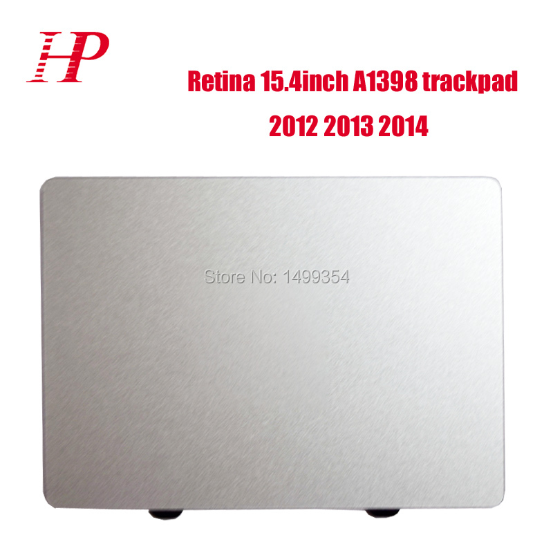 Genunie A1398 Touchpad For Apple Macbook Pro 15 Retina A1398 Trackpad 2012 2013 2014 Year