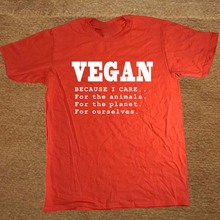 """VEGAN because I care for the animals, the planet & ourselves"" t-shirt"