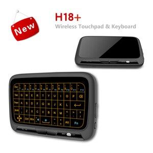 Image 4 - H18 + ワイヤレスエアマウスミニキーボードフルスクリーンタッチ 2.4 2.4ghz の Qwerty キーボードとタッチパッドためのバックライト機能スマートテレビ PS3