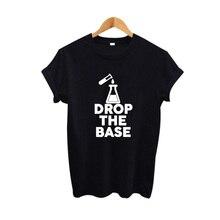 Drop the base Hipster Students Tee Shirt Funny Street Punk Rock Harajuku Women Graphic Tees Printing Tshirt Tumblr Clothing
