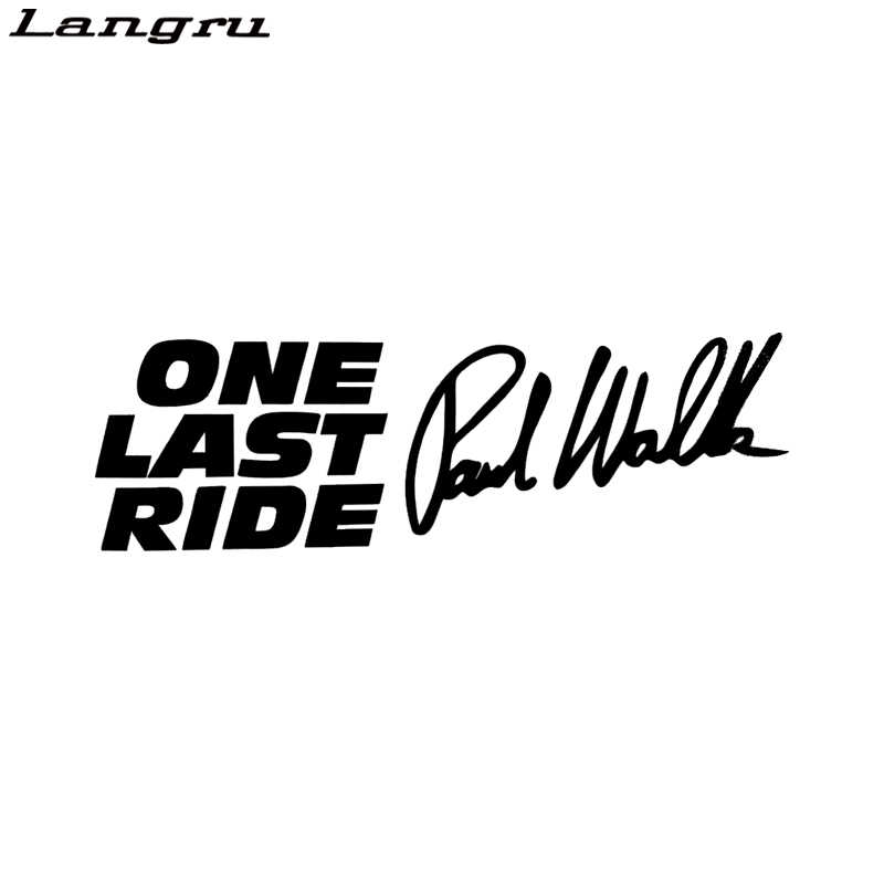 Langru Paul Walker One Last Ride Car Window Bumper Vinyl