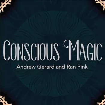 Conscious Magic Episode 1 by Ran Pink and Andrew Gerard,Magic Tricks image