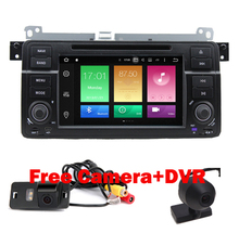 Free Camera+DVR Car DVD Player For BMW E46 android 6.0 Radio Stereo GPS Navigation 8 Core Bluetooth 4GWIFI CPU 2GB RAM 32GB ROM