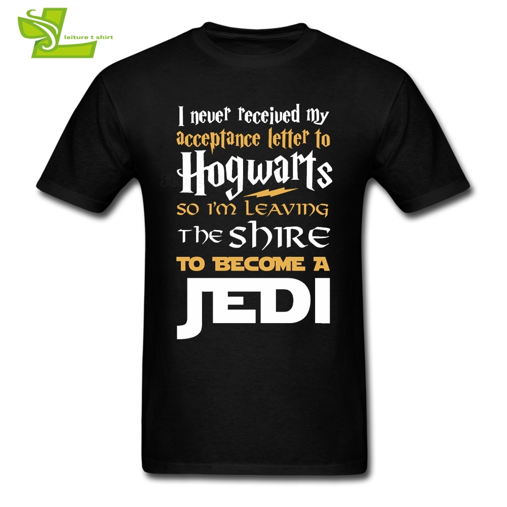 Never Received My Hogwarts Letter Fandom Jedi Star Wars Man   T     Shirt   Fashion Classic   T  -  Shirt   Men 100% Cotton Tee Teenage Clothing