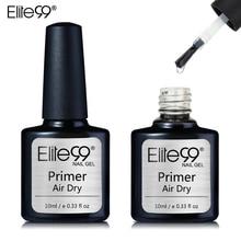 Elite99 10 мл Быстросохнущий на воздухе Праймер УФ светодиодный гель основа праймер нет необходимости УФ/Светодиодный лампа Отмачивание гель лак для ногтей Дизайн ногтей