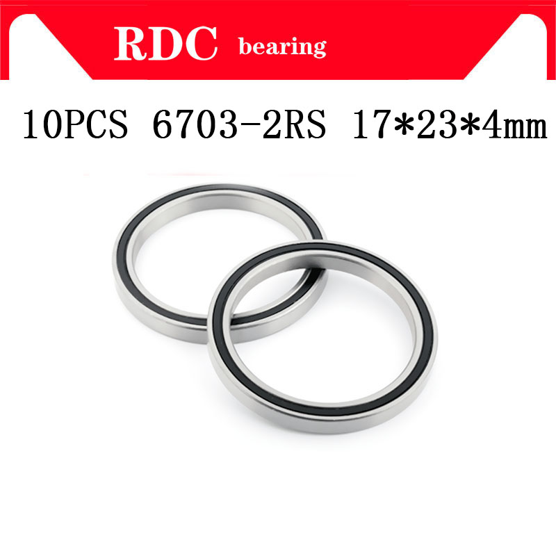 Free Shipping 10PCS ABEC-5 6703-2RS High Quality 6703RS 6703 2RS RS 17x23x4 Mm Ultra-thin Rubber Seal Deep Groove Ball Bearing