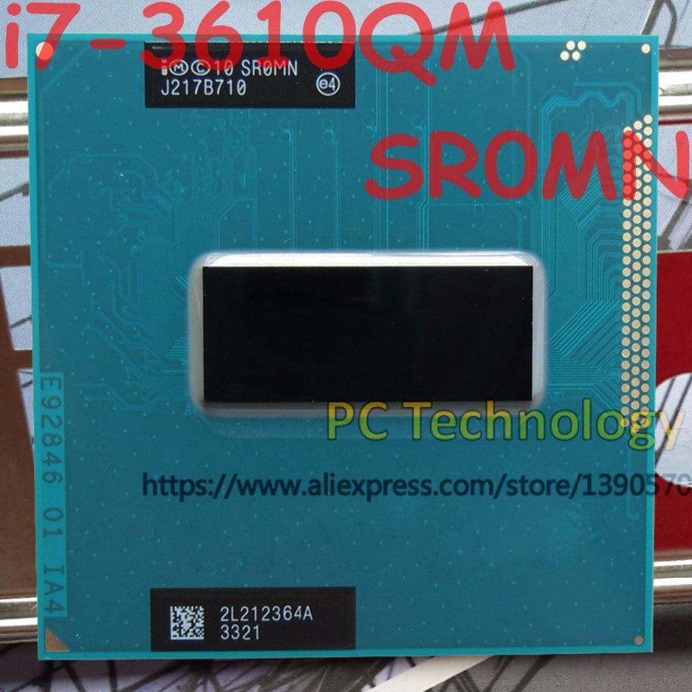 Original Intel Core i7 3610QM SR0MN CPU i7 3610QM processor 2 3GHz L3 6M Quad Core