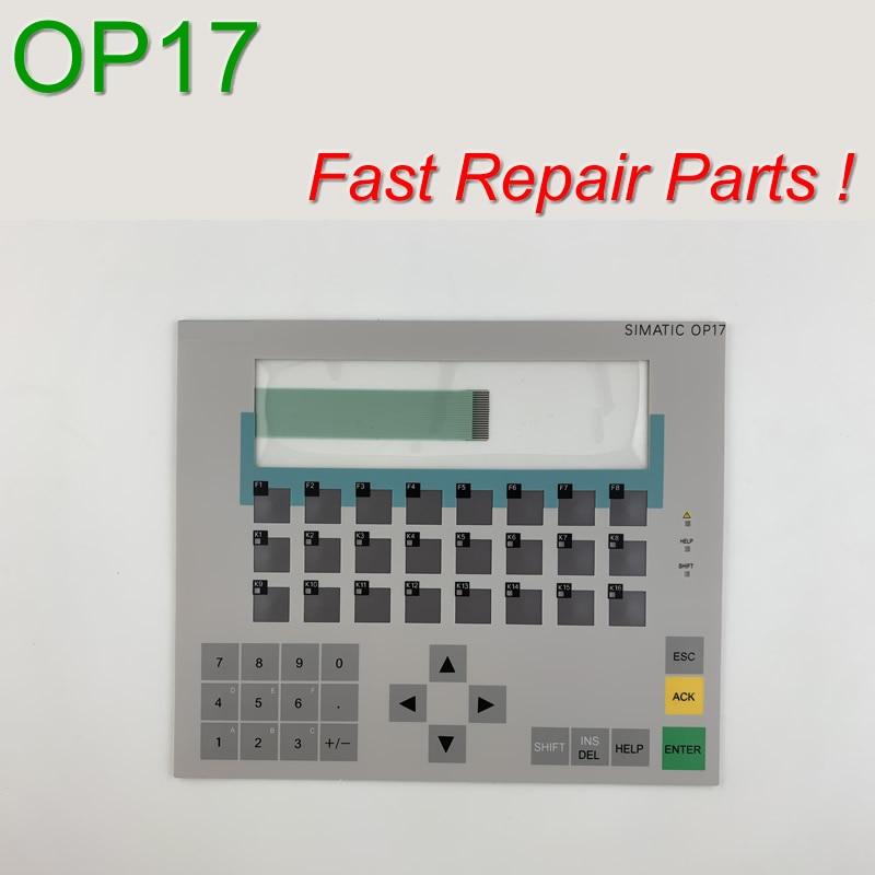 OP17 6AV3617 1JC30 0AX1 6AV3 617 1JC30 0AX1 Membrane Keypad for SIMATIC HMI Panel repair do
